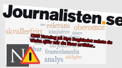 """Branschtidningen Journalisten föreslår att Nya Dagbladet censureras i centrala """"mediefilter"""""""